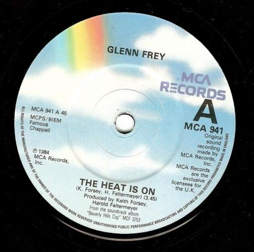 GLENN FREY The Heat Is On Vinyl Record 7 Inch MCA 1984